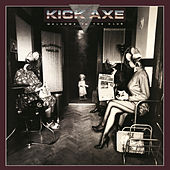 Welcome to the Club by Kick Axe