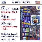 Corigliano: Symphony No. 1 - Torke: Bright Blue Music - Copland: Appalachian Spring Suite von National Orchestral Institute Philharmonic