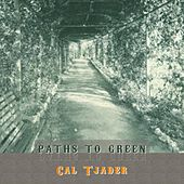 Path To Green by Cal Tjader