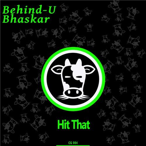 Hit That by Bhaskar