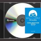 Sublimotion Ibiza (Album Mix) by Wally Lopez