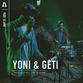 Yoni & Geti on Audiotree Live by Yoni & Geti