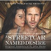 A Streetcar Named Desire (Original Soundtrack) de John Burke