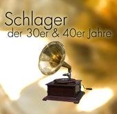 Schlager Der 30er & 40er Jahre by Various Artists