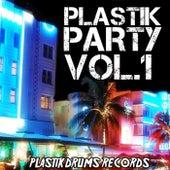 Plastik Party, Vol. 1 - EP von Various Artists