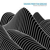 Rhythm and Reason by Sounds from the Ground