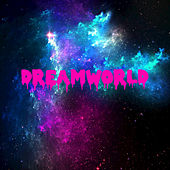 Dreamworld - Single di Bunnydeth♥