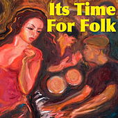 Its Time For Folk de Various Artists