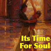 Its Time For Soul by Various Artists