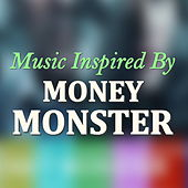 Music Inspired By 'Money Monster' de Various Artists
