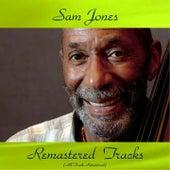 Sam Jones Remastered Tracks (All Tracks Remastered) de Sam Jones
