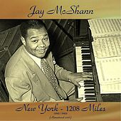New York - 1208 Miles (1941-1943) (Remastered 2016) de Jay McShann