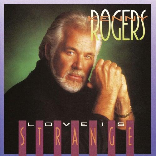 Love Is Strange by Kenny Rogers