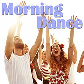 Morning Dance by Various Artists