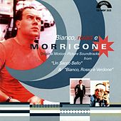 Bianco, rosso e Morricone (Original Motion Picture Soundtracks) by Ennio Morricone