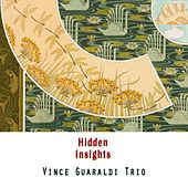 Hidden Insights by Vince Guaraldi