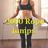 2000 Rope Jumps by Various Artists
