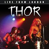 Live from London (Live) by Thor