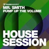 Pump up the Volume de Mr. Smith