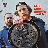 The Pusher by Left Lane Cruiser