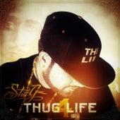 Thug 4 Life by StiLL G