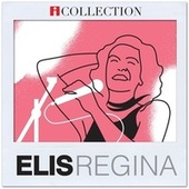 iCollection - Elis Regina von Elis Regina