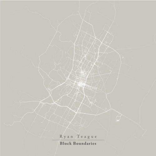 Block Boundaries by Ryan Teague
