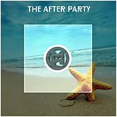 The After Party - EP by Various Artists