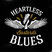 Heartless Bastards Blues by Various Artists