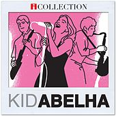 Kid Abelha - iCollection by Kid Abelha