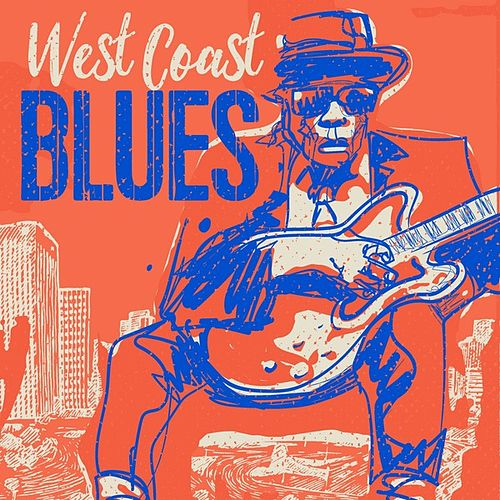 West Coast Blues by Various Artists