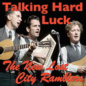 Talking Hard Luck de The New Lost City Ramblers