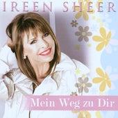 Mein Weg Zu Dir by Ireen Sheer