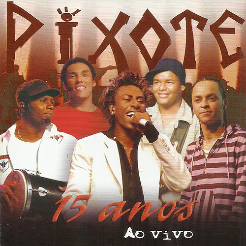 cd grupo pixote 15 anos vivo