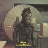 Atlas de Daniel Melero