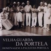 Homenagem A Paulo Da Portela de Velha Guarda Da Portela