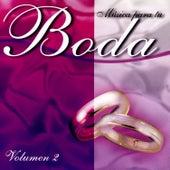 Musica Para Tu Boda; Volumen 2 by Various Artists