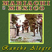 Rancho Alegre by Mariachi Mexico