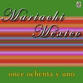 Once Ochenta Y Uno by Mariachi Mexico