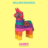 Candy by Dillon Francis