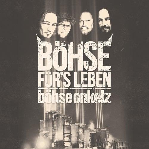 Böhse für's Leben - Live am Hockenheimring 2015 by Böhse Onkelz