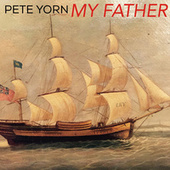 My Father by Pete Yorn