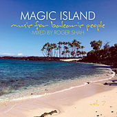 Magic Island - Music for Balearic People, Vol. 7 by Various Artists