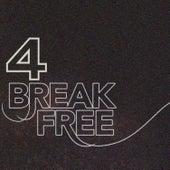Break Free, Vol. 4 de Various Artists
