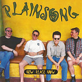 New Place Now by Plainsong