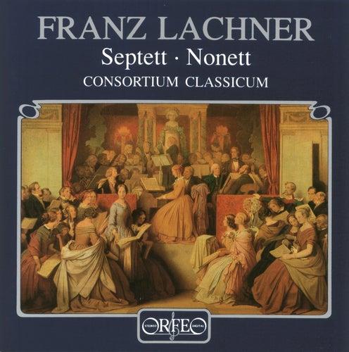 Lachner: Septet in E-Flat Major & Nonet in F Major by Consortium Classicum