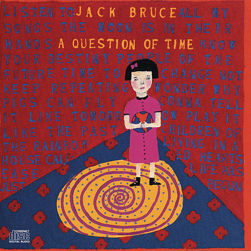 A Question Of Time by Jack Bruce