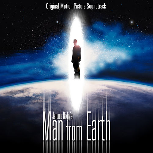 Jerome Bixby's The Man From Earth - Original Soundtrack by Mark Hinton Stewart