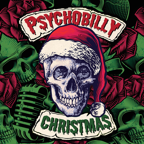 Psychobilly Christmas by Various Artists