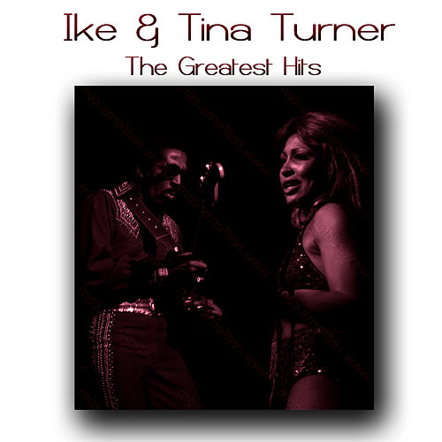 The Greatest Hits by Ike and Tina Turner